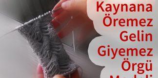 Çanakkale Burgu Örgü Modeli - Örgü Modelleri - çanakkale burgu kaynana öremez gelin giyemez videolu örgü