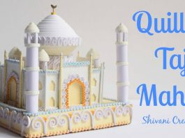 Quillign Taç Mahal Nasıl Yapılır?